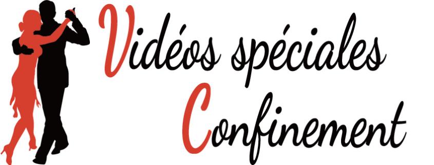 """Vidéos """"spéciales confinement"""""""